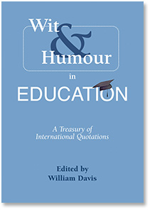 Wit & Humour in Education By Williams Davis